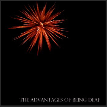 the advantages of being deaf cover art