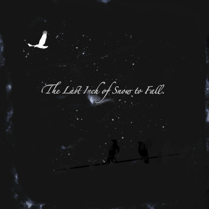 The Last Inch of Snow to Fall cover art