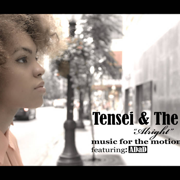 """Tensei & The Ones """"Alright"""" ft. Adad cover art"""