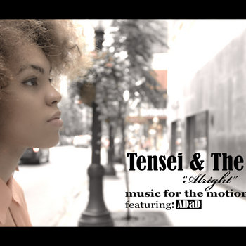 "Tensei & The Ones ""Alright"" ft. Adad cover art"
