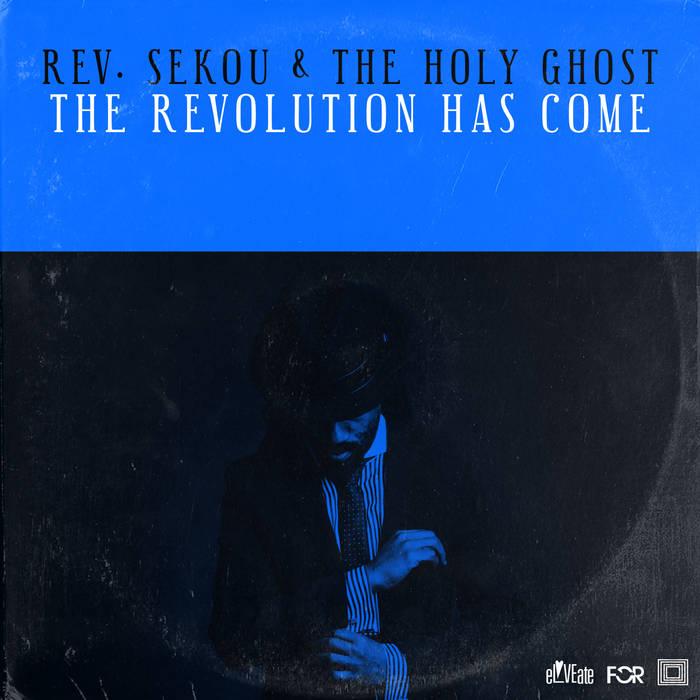 The Revolution Has Come cover art