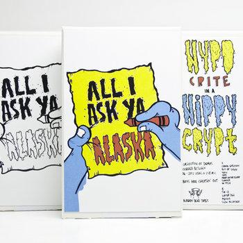 AD038 Hypocrite in a Hippy Crypt 'All I Ask Ya, Alaska' cover art