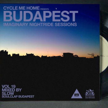 IMAGINARY NIGHTRIDE SESSIONS vol19 - BUDAPEST mixed by SLOW cover art