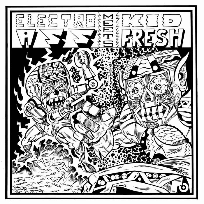 Electroass Meets Kid Fresh EP cover art