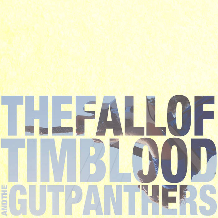 The Fall of Tim Blood and the Gutpanthers cover art