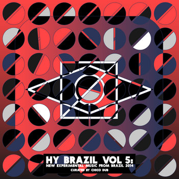 Hy Brazil Vol 5: New Experimental Music From Brazil 2014 cover art