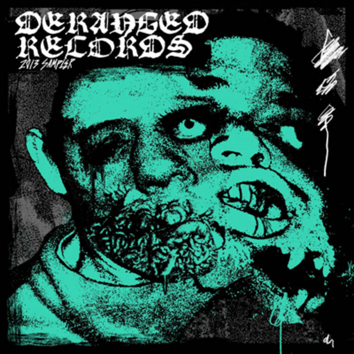 DERANGED RECORDS 2013 SAMPLER cover art