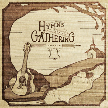 "Hymns From The Gathering Church Digital 7"" cover art"