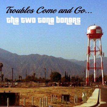 Troubles Come and Go cover art