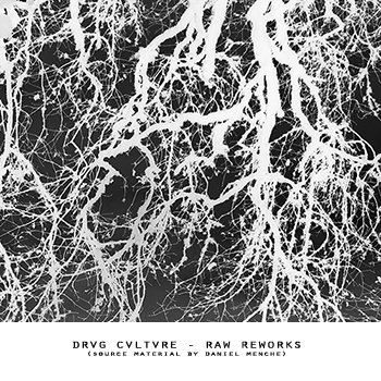 Drvg Cvltvre - Raw Reworks cover art