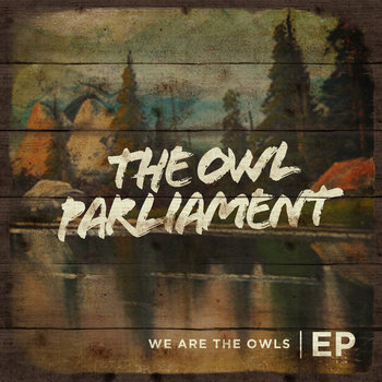 We Are the Owls EP (sneak peak) cover art