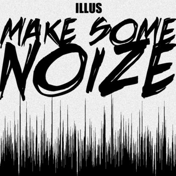 Make Some Noize (ICBM Remix) cover art