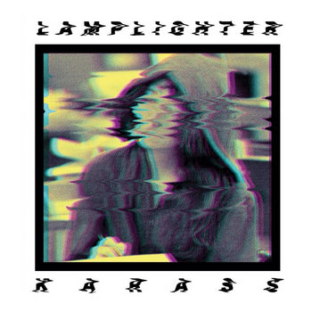 Karass, Lamplighter - Noise Split