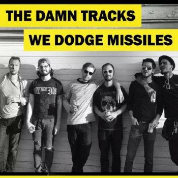 The Damn Tracks/We Dodge Missiles Split cover art