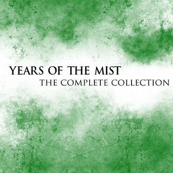 Years of the Mist: The Complete Collection cover art