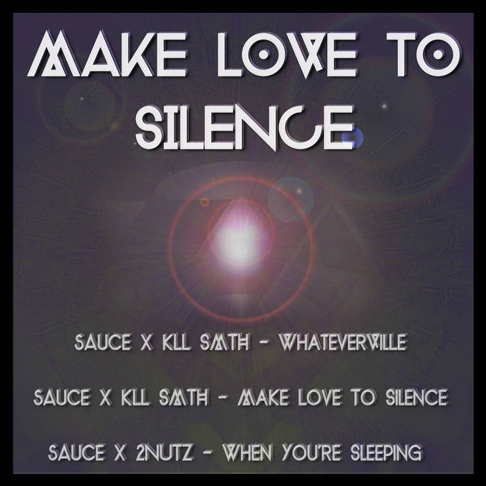 MAKE LOVE TO SILENCE EP cover art