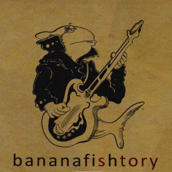 bananafishtory cover art