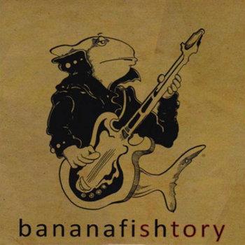 bananafishtory cover art