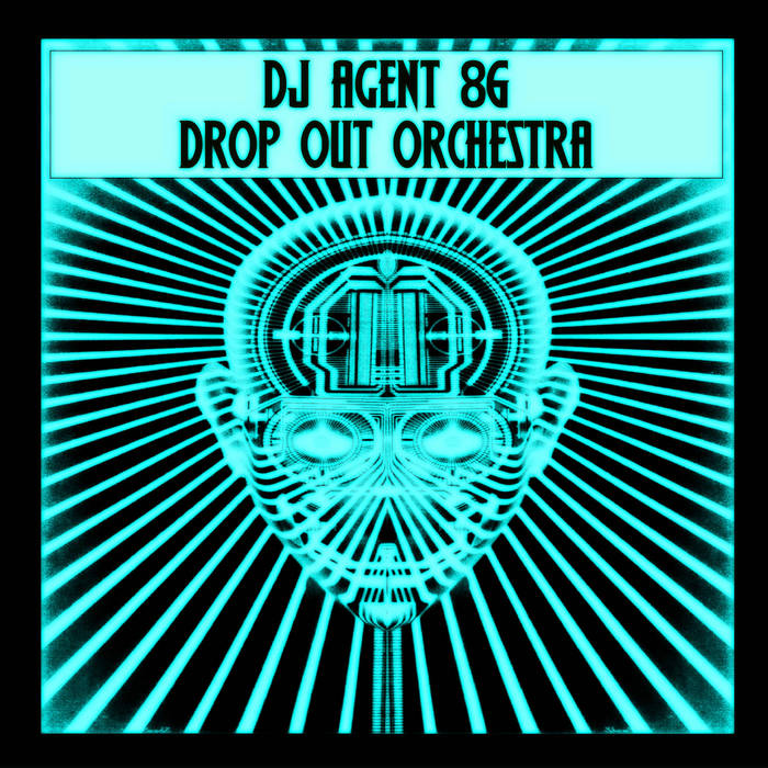 "DJ Agent 86 & Drop Out Orchestra ""Disco Me"" cover art"