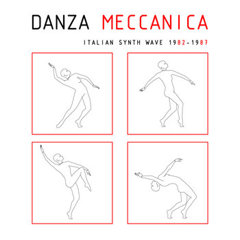 MNQ 005 VA / Danza Meccanica Italian Synth Wave 1982-1987 cover art