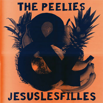 Split The Peelies / Jesusles filles : Vol. 1 cover art