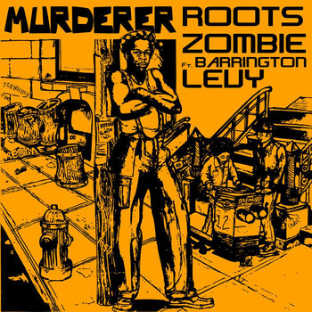 Murderer Remix (Barrington Levy ft Roots Zombie) cover art