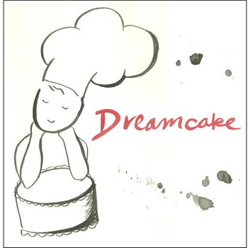 Dreamcake EP cover art