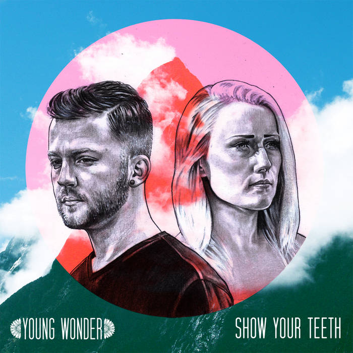 Show Your Teeth cover art