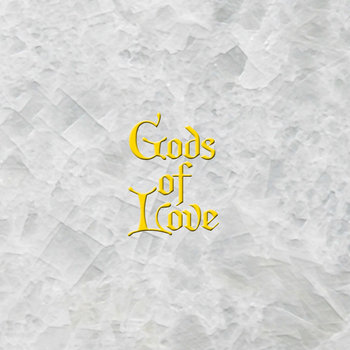 Gods Of Love EP cover art
