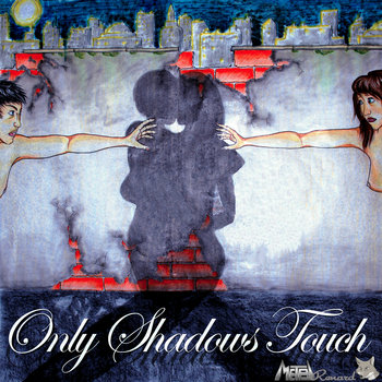 Only Shadows Touch cover art