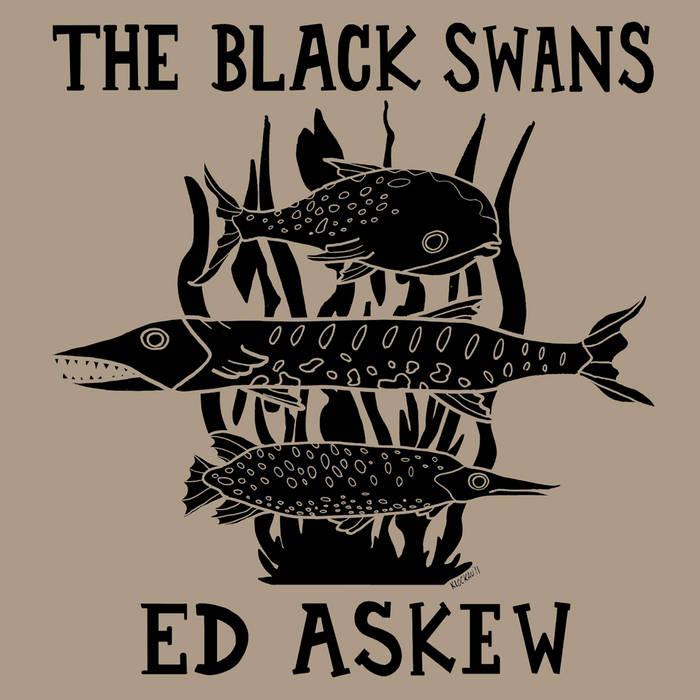 "Ed Askew / The Black Swans Split 7"" Single cover art"