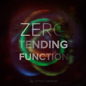 Zero Tending Function cover art