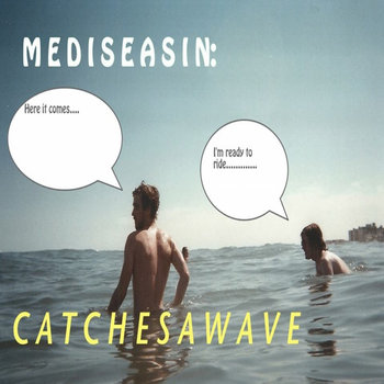 CATCHES A WAVE cover art