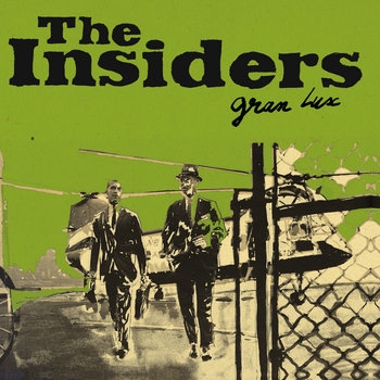 THE INSIDERS (Gran Lux) LP cover art