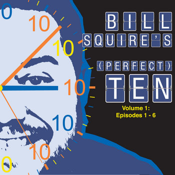 Bill Squire's (Perfect) Ten: Volume 1 cover art