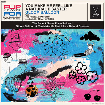 You Make Me Feel Like a Natural Disaster/Fix The Sunshine (An ode for Bill Doss) pts 1-7 cover art