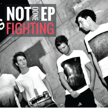 NOT DONE FIGHTING EP cover art