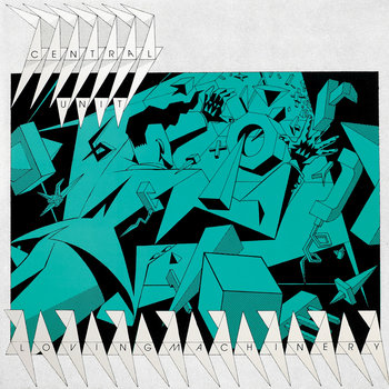 MNQ 024 Central Unit - Loving Machinery 12'' EP cover art
