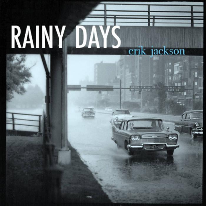 Erik Jackson - Rainy Days (2012)