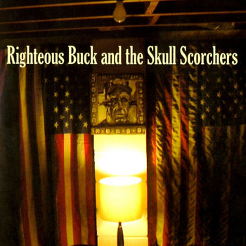Righteous Buck and the Skull Scorchers cover art