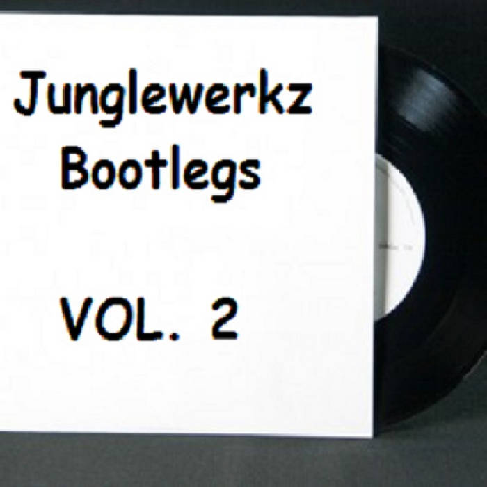 JungleWerkz Bootlegs Vol. 2 cover art