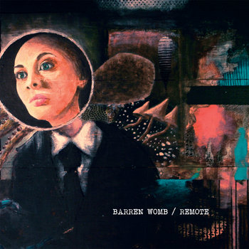Barren Womb / Remote Split cover art