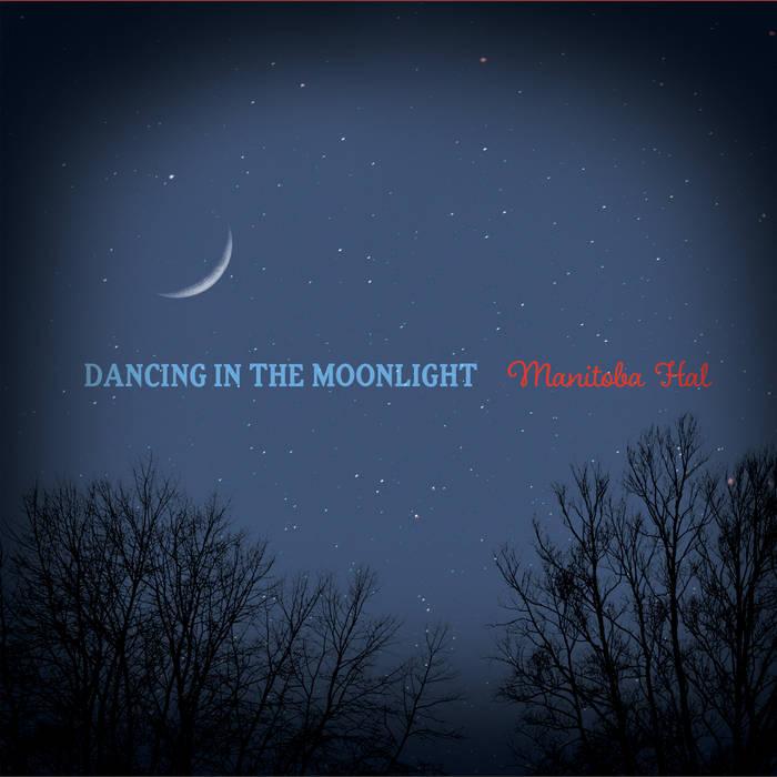 Dancing In The Moonlight cover art