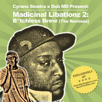 Madicinal Libationz 2: B*tchless Brew cover art