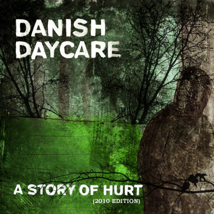 A Story Of Hurt (2010 Edition) cover art