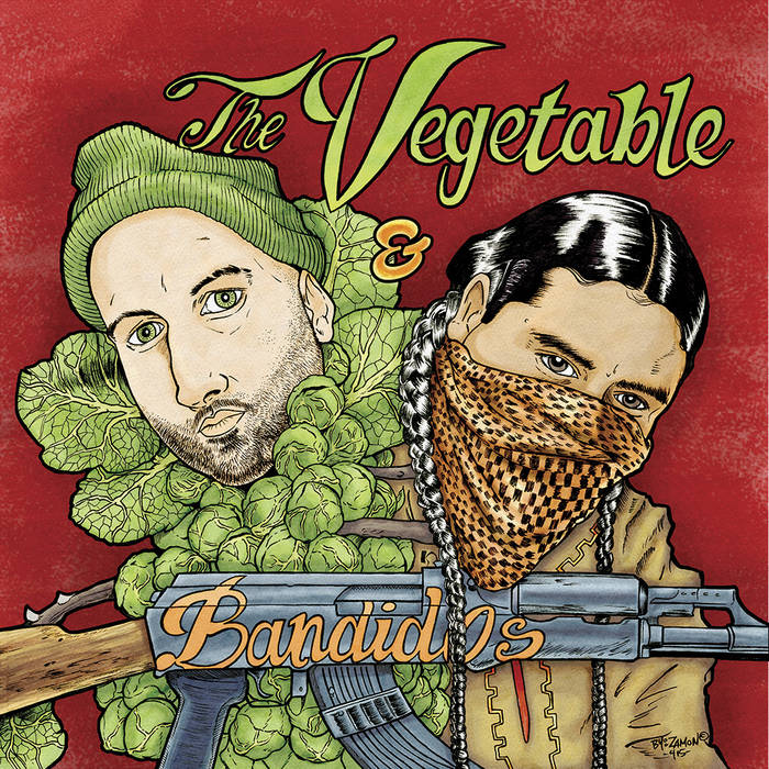 The Vegetable & The Bandidos cover art