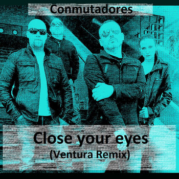 Close your eyes (Ventura Remix) cover art