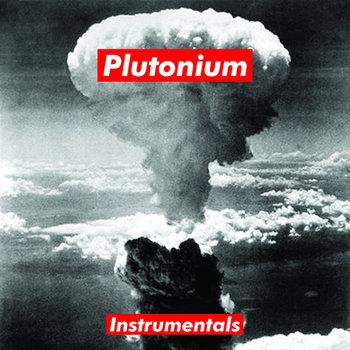 Plutonium Instrumentals cover art