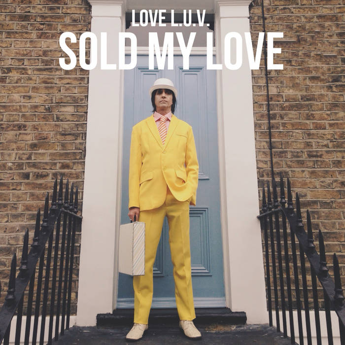 Sold My Love cover art