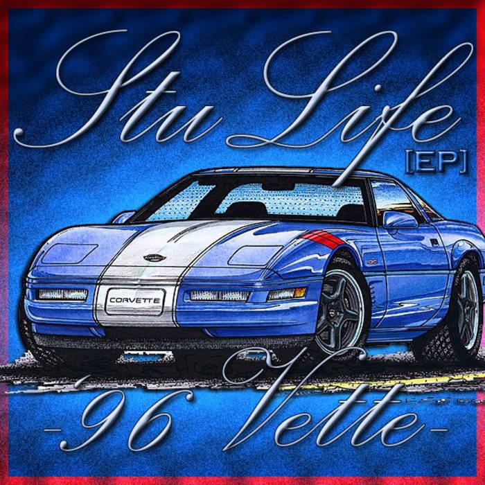 StuLife [EP]: '96 Vette cover art